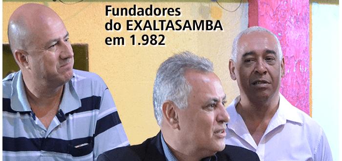 FUNDADORES DO EXALTASAMBA EM 1982 min