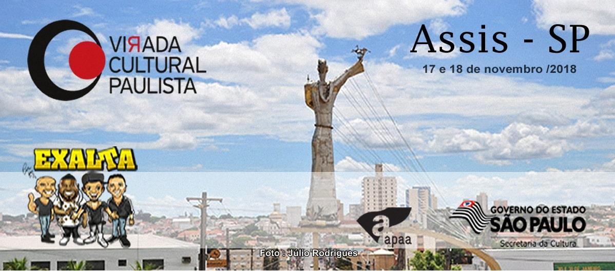 VIRADA CULTURAL 2018 EM ASSIS-SP TEM EXALTA E BANDA